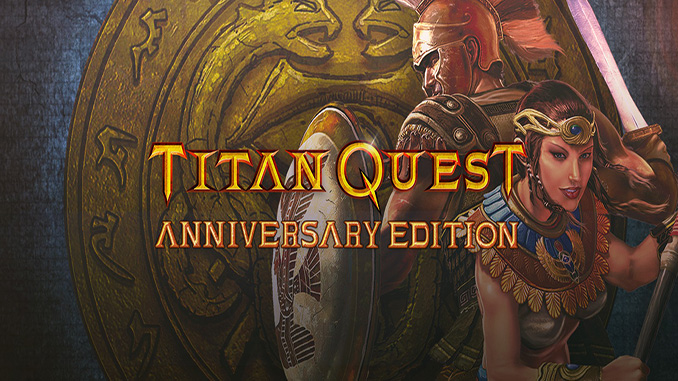 Titan Quest Anniversary Edition Free Game Download