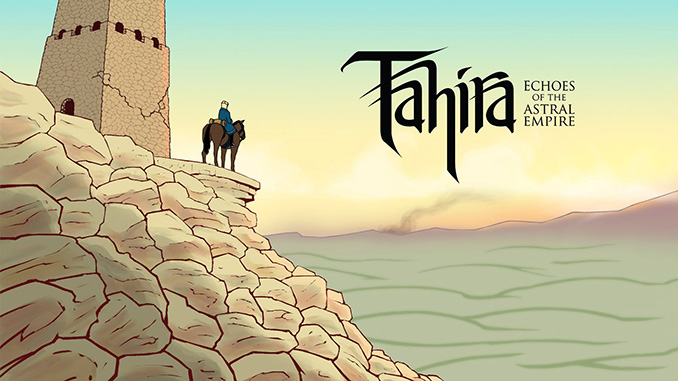 Tahira: Echoes of the Astral Empire Full Download