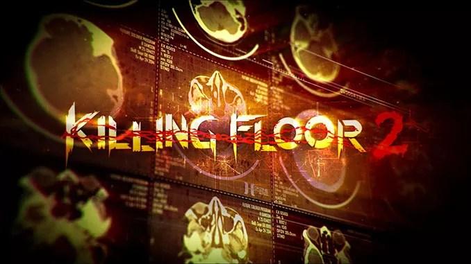 Killing Floor 2 Full Game Download