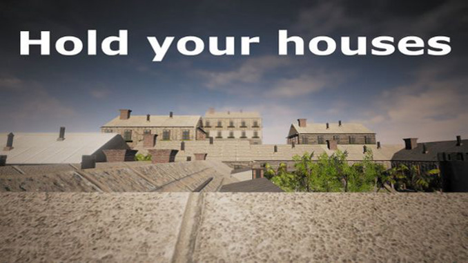 Hold your houses Full Game Download