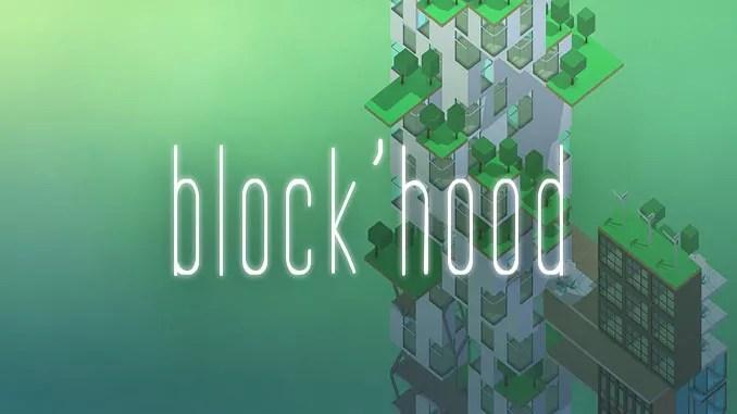 Block'hood Free Full Game Download