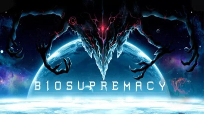 Biosupremacy Free Full Game Download