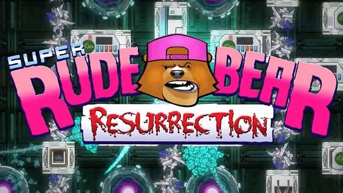 Super Rude Bear Resurrection Free Game Full Download