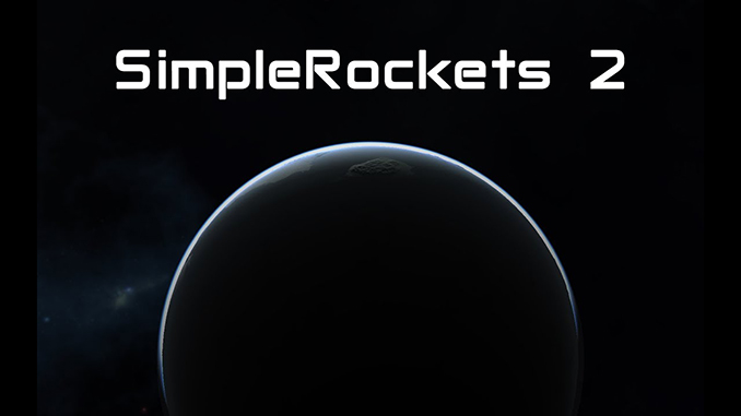SimpleRockets 2 Free Game Download Full