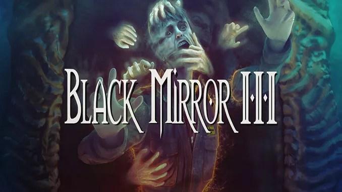 Black Mirror III Free Full Game Download