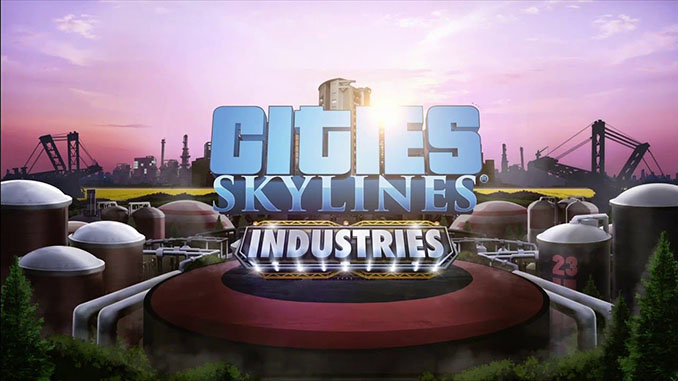 Cities: Skylines - Industries Free Full Game Download