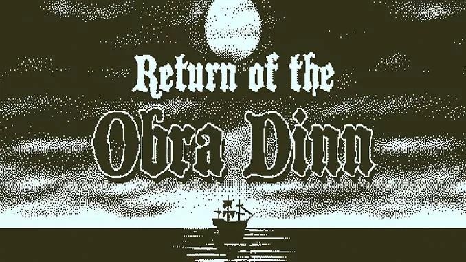 Return of the Obra Dinn Free Game Download Full