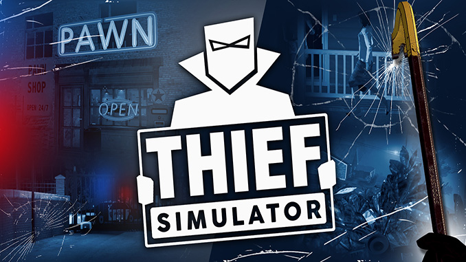 Thief Simulator Full Free Game Download