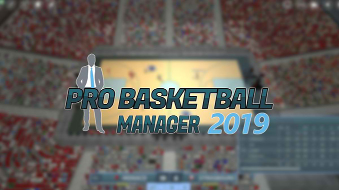 Pro Basketball Manager 2019 Free Full Game Download