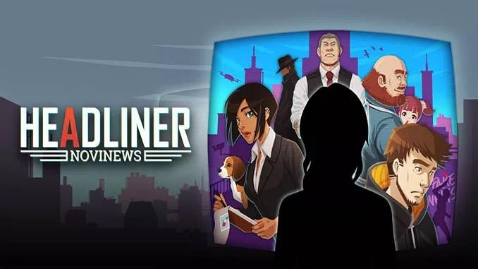 Headliner: Novinews Free Game Download Full