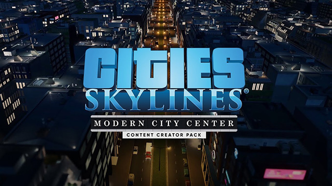 Cities: Skylines - Modern City Center Free Full Game Download