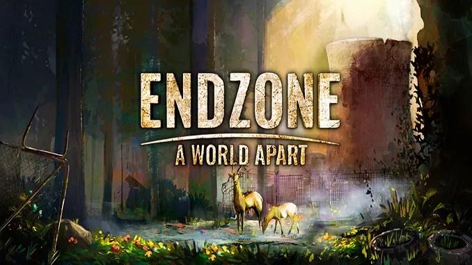Endzone - A World Apart Free Game Download Full
