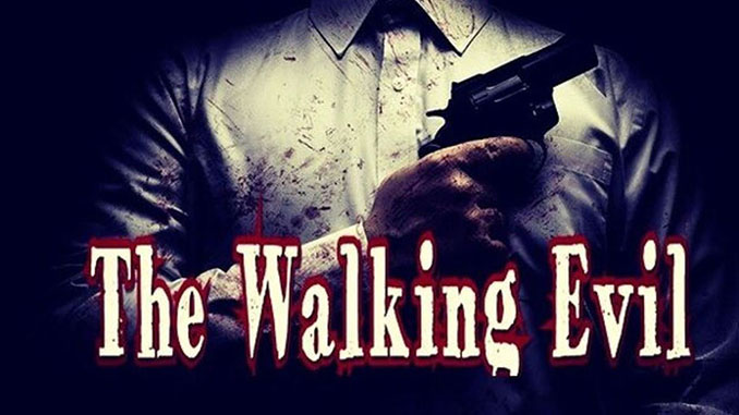 The Walking Evil Free Game Full Download