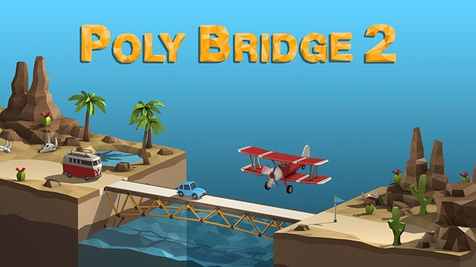 Poly Bridge 2 Free Game Full Download
