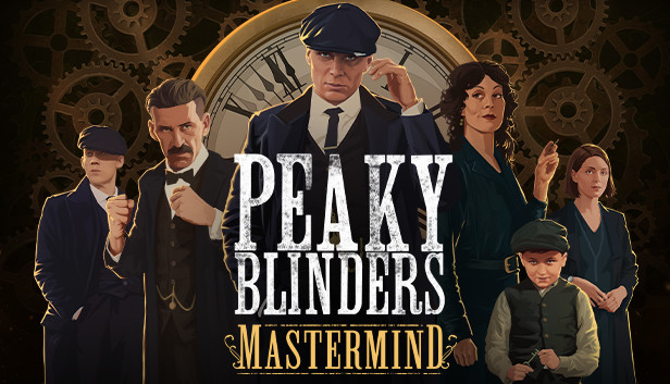Peaky Blinders: Mastermind Full Download