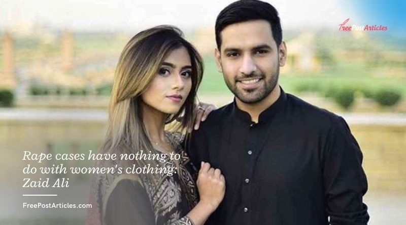 Rape cases have nothing to do with women's clothing - Zaid Ali