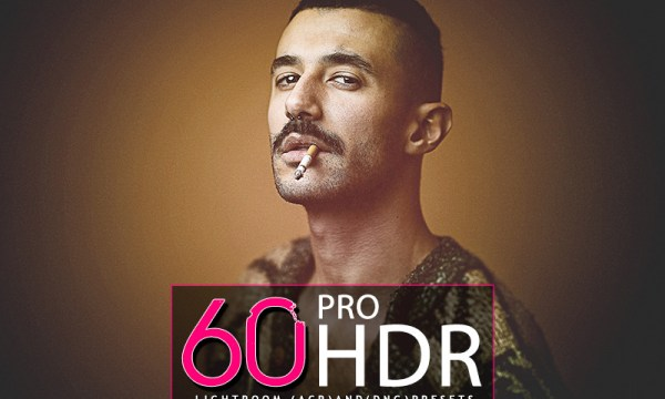 60 Pro HDR Lightroom Presets, ACR presets And DNG Presets Collection