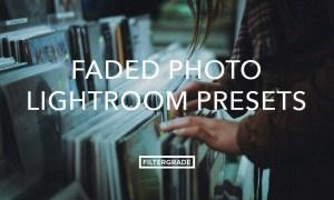 Faded Photo Lightroom Presets