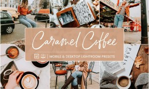 Lightroom Presets Caramal Coffee 4411213