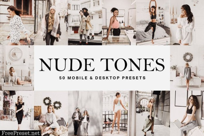 50 Nude Tones Lightroom Presets and LUTs