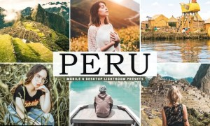 Peru Mobile & Desktop Lightroom Presets