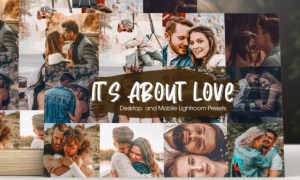 It's About Love Lightroom Presets 6407718