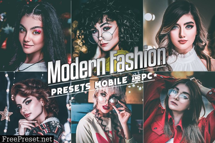 Modern Fashion Presets Mobile & Desktop Lightroom