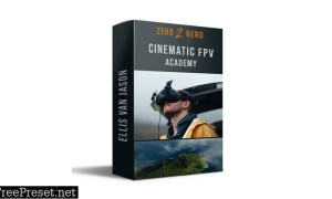 Zero 2 Hero – Cinematic FPV Academy (Exclusive)