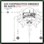 Les cooperatives obreres de Sants [Libro]