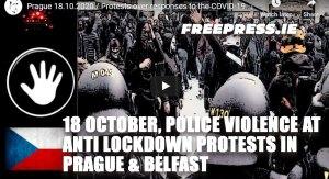 PRAGUE BELFAST ANTI LOCKDOWN PROTESTS