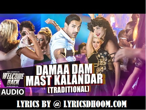 Duma dum mast Kalandar song Lyrics – Welcome Wait on(2015) John Abraham,Shruti Haasan,Mika Singh, Yo Yo Honey Singh