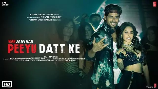 Peeyu Datt Ke Song Lyrics | Marjaavaan | Honey Singh