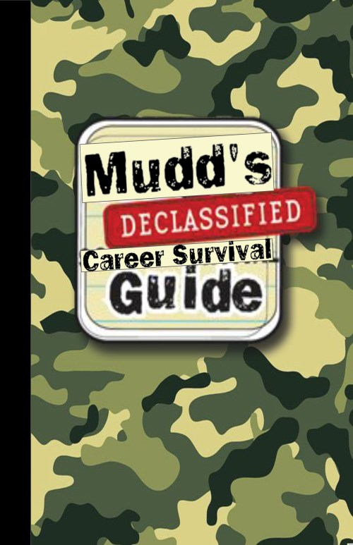 "A school composition notebook with a camouflage background and the words ""Mudd's Declassified Career Survival Guide"" in the center."