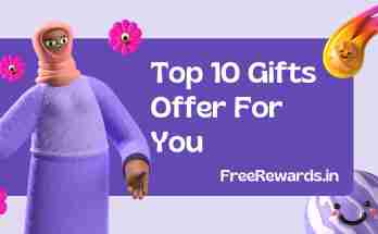 Top 10 Gifts Offer or you FreeRewards