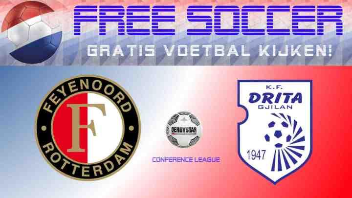 Livestream Feyenoord - FC Drita