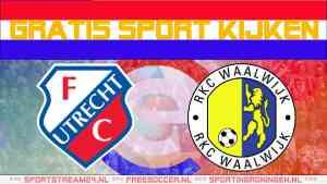 Live FC Utrecht - RKC Waalwijk