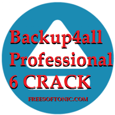 Backup4all Professional 6 Crack And Key 2017 Free Download