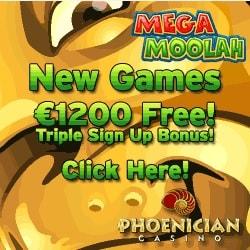 Phoenician Casino | 100% up to €1200 free bonus on Mega Moolah