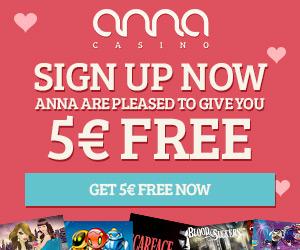 Anna Casino €5 free bonus plus 80 free spins and €200 gratis