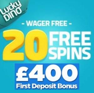 Lucky Dino - 120 free spins and €400 bonus - no deposit casino
