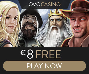 OVO Casino €8 free spins (no deposit) and €1000 bonus (1st deposit)