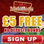 MOBIREELS – 50 free spins   £5 no deposit   £500 casino bonus