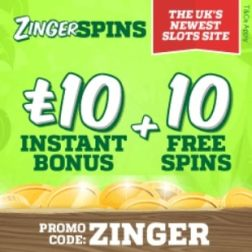 ZINGER SPINS - 10 free spins and £10 casino bonus - online & mobile