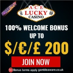 Ace Lucky Casino 100% up to $/€/£200 Bonus and Free Spins
