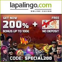 Lapalingo Casino 200% up to €400 bonus + 20 no deposit free spins