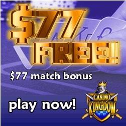 Casino Kingdom 100 free spins and $/€77 free bonus money