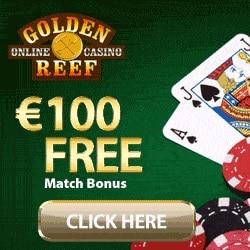 Golden Reef Casino 100 free spins   100% up to €/$100 free bonus