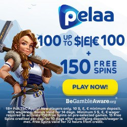 Pelaa Casino 150 gratis spins and 100% free bonus