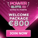 Power Slots Casino 250% up to €800 bonus and free spins