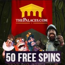 The Palaces Casino - 50 free spins & £250 extra bonus on all games